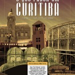 O Que Fazer em Curitiba: O Guia da Turomaquia