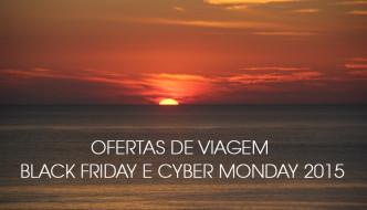 Ofertas de Viagem na Black Friday e Cyber Monday 2015