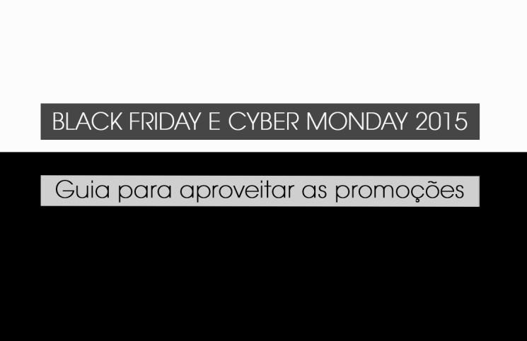 Black Friday e Cyber Monday – chegou novembro ... 96cbb113ce806