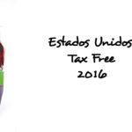 Tax Free Holiday 2016 – Sem Taxas de Vendas nos Estados Unidos